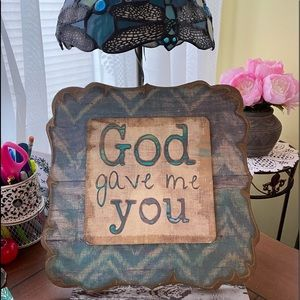 """11x11"""" *GOD GAVE ME YOU* Rustic Wall Decor Sign"""